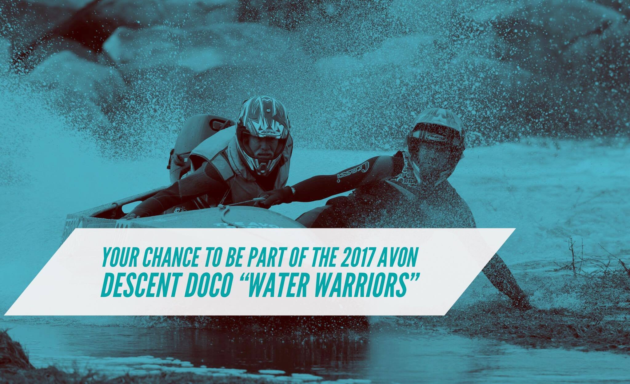 Be part of the 2017 Avon Descent doco 'Water Warriors'