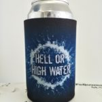 Hell or High Water Stubby Holder