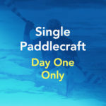 Single Paddlecraft Entry (Day One Only)