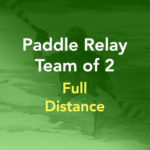 Paddle Relay Team of 2 Entry (Full Distance)