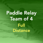 Paddle Relay Team of 4 Entry (Full Distance)