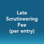 Late Scrutineering Fee